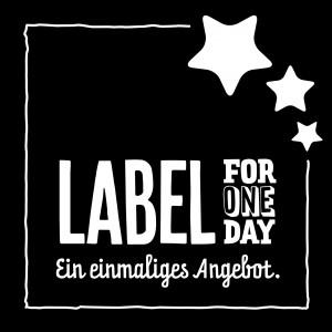>>>Klick<<< für mehr Infos zu Label for one day