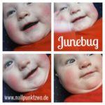 5 Monate Junebug
