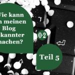 Bekanntheitsgrad des Blogs steigern | Teil 5: Die Blogroll