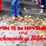 12 von 12 im November 2016 und Wochenende in Bildern {2016/46}