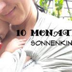 10 Monate Sonnenkind