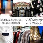 Sektchen, Shopping, Spa & Sightseeing | Eine kurze Auszeit in Münster
