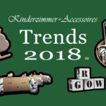 Kinderzimmer & Accessoires – Meine Trends für 2018