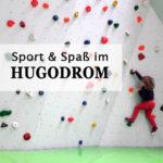 Das HUGODROM – der Hudora Indoor Park in Remscheid