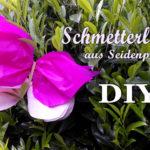 Wirkungsvolle Deko: Schnelle Schmetterlinge aus Seidenpapier {DIY}
