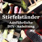 Nie wieder Schuh- Chaos! DIY: Ein Regal für (Kinder-) Stiefel und Schuhe