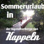 Sommerurlaub 2018 – Jugendherberge Kappeln (Ostsee/ Schlei)