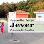 Herbsturlaub 2018 – Jugendherberge Jever (Friesland)
