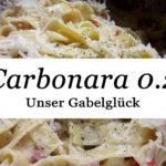 Rezept: Meine Carbonara- Sauce