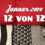 12 von 12 im Januar 2019