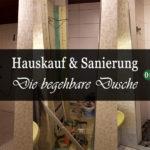 Bau- Logbuch Eintrag 13: Die Sanierung unserer begehbaren Dusche
