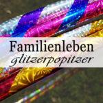Familienleben glitzerpopitzer