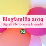 7 Dinge zur Blogfamilia {2019}