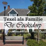 Texel: Ausflug nach De Cocksdorp
