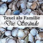 Urlaub auf Texel: Unsere Strände