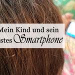 Das erste Smartphone für das Kind