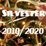 Neue Traditionen? | Silvester 2019/2020
