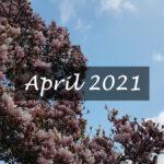 Im letzten Monat   April 2021